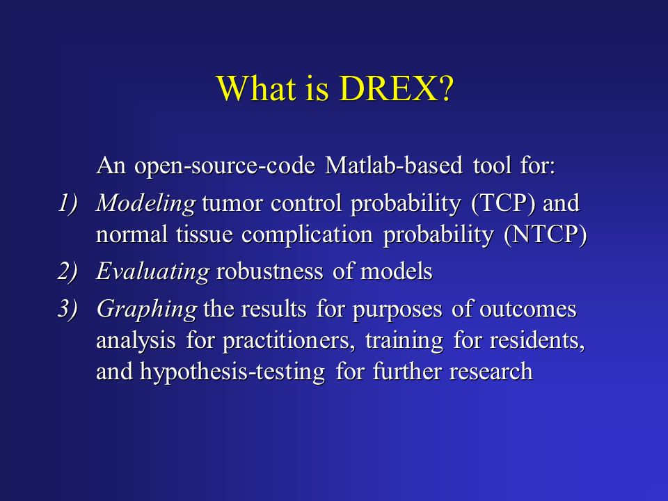 What is DREX An open-source-code Matlab-based tool for: