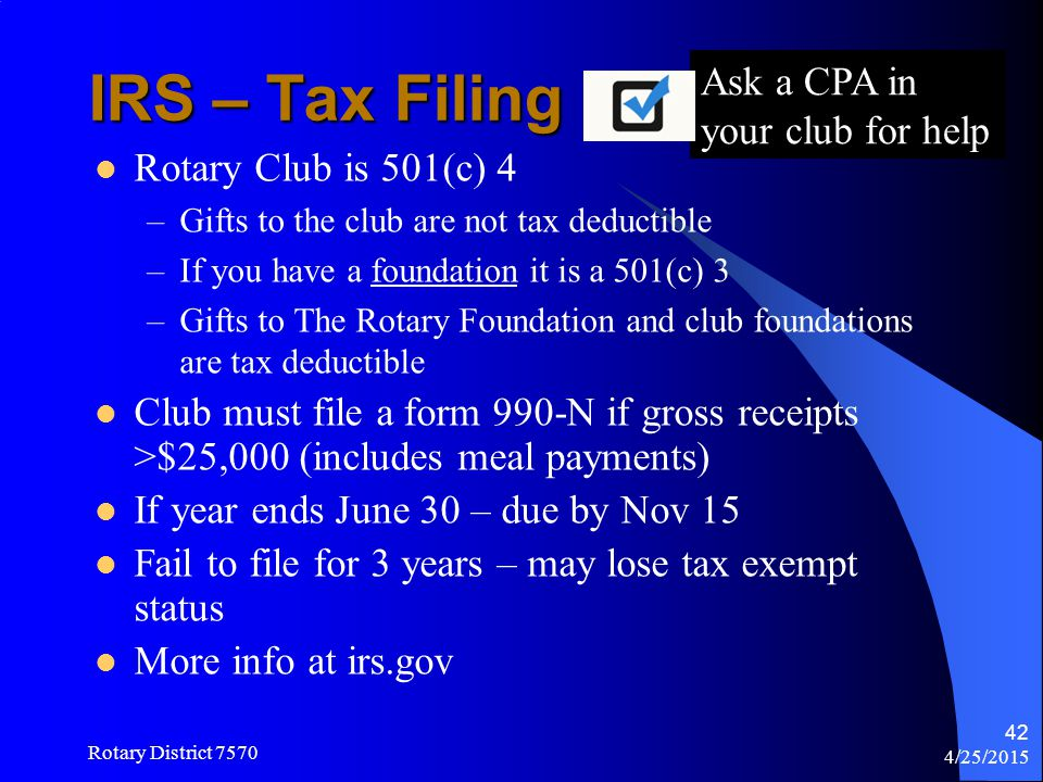 IRS – Tax Filing Ask a CPA in your club for help