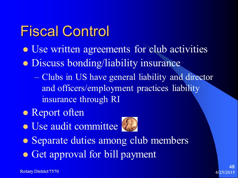 Fiscal Control Use written agreements for club activities