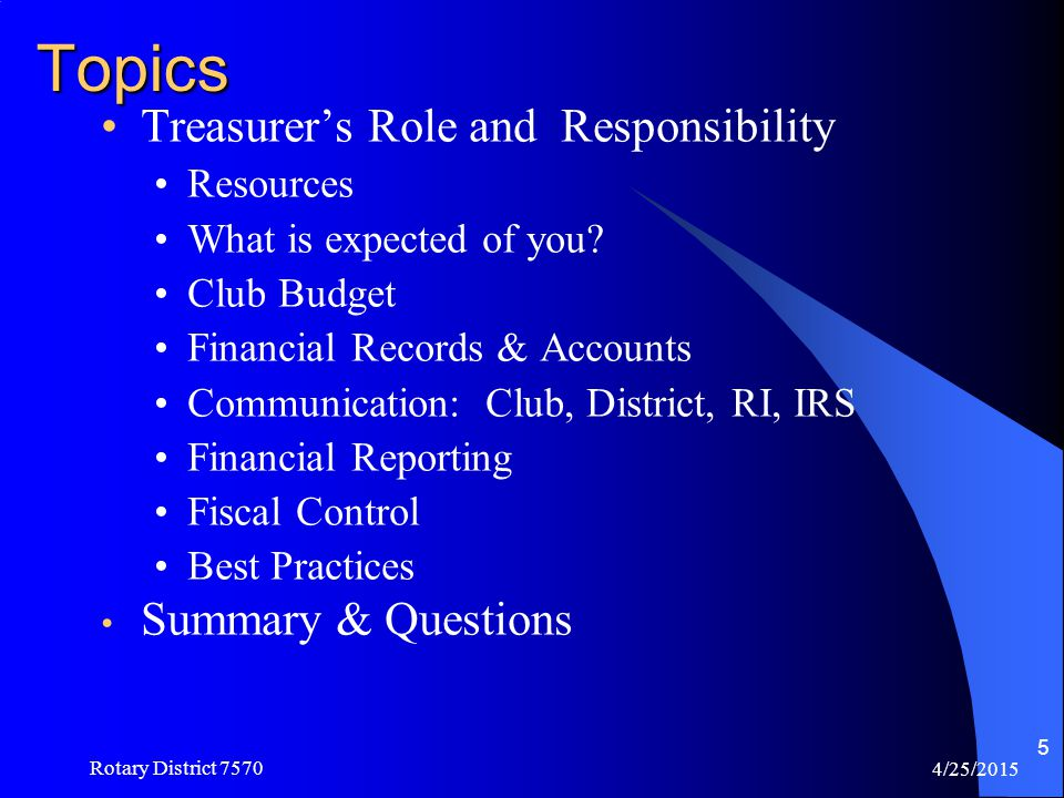 Topics Treasurer's Role and Responsibility Summary & Questions