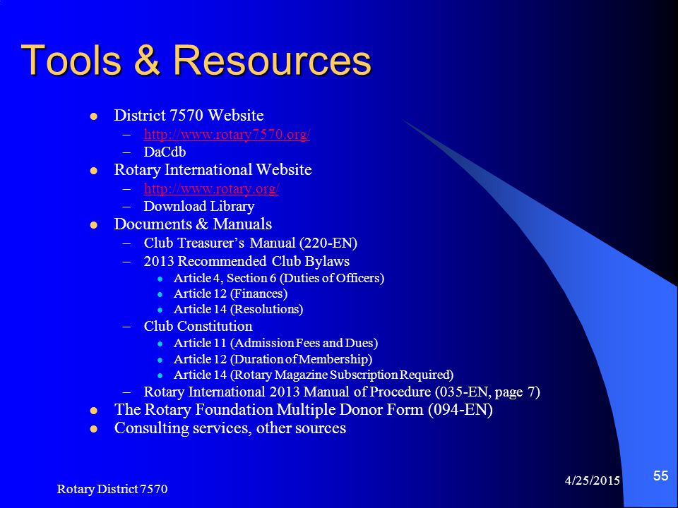 Tools & Resources District 7570 Website Rotary International Website