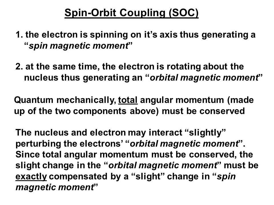 Spin-Orbit Coupling (SOC)