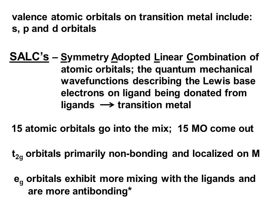 valence atomic orbitals on transition metal include: s, p and d orbitals