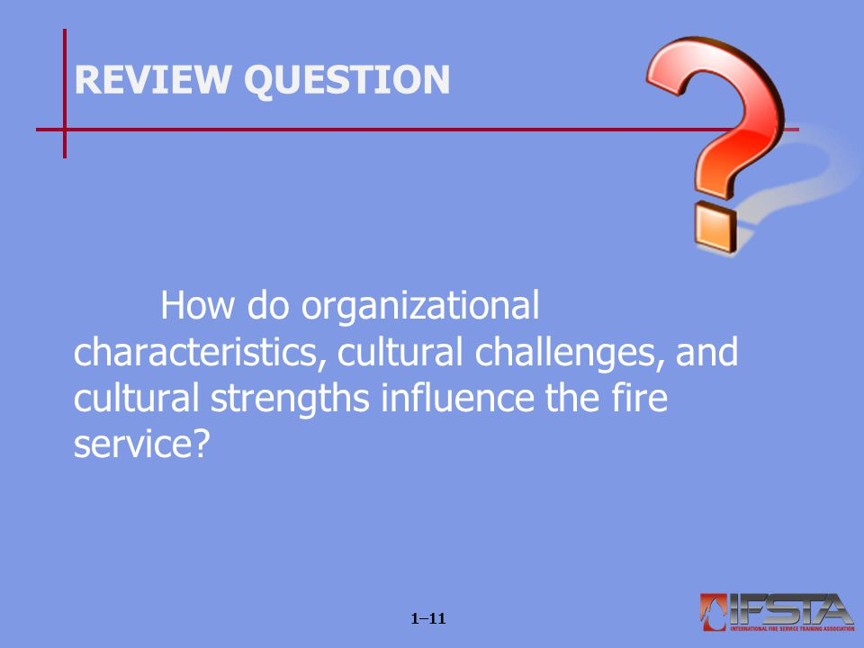 Learning Objective 3 Describe the mission of the fire service.