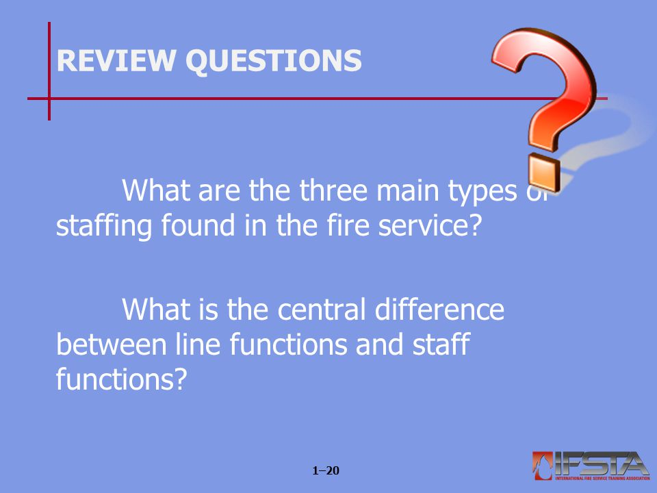 Learning Objective 5 Distinguish among functions of fire companies.