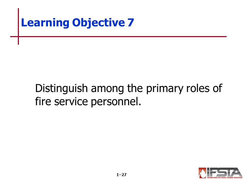 Fire department personnel must meet specific qualifications.