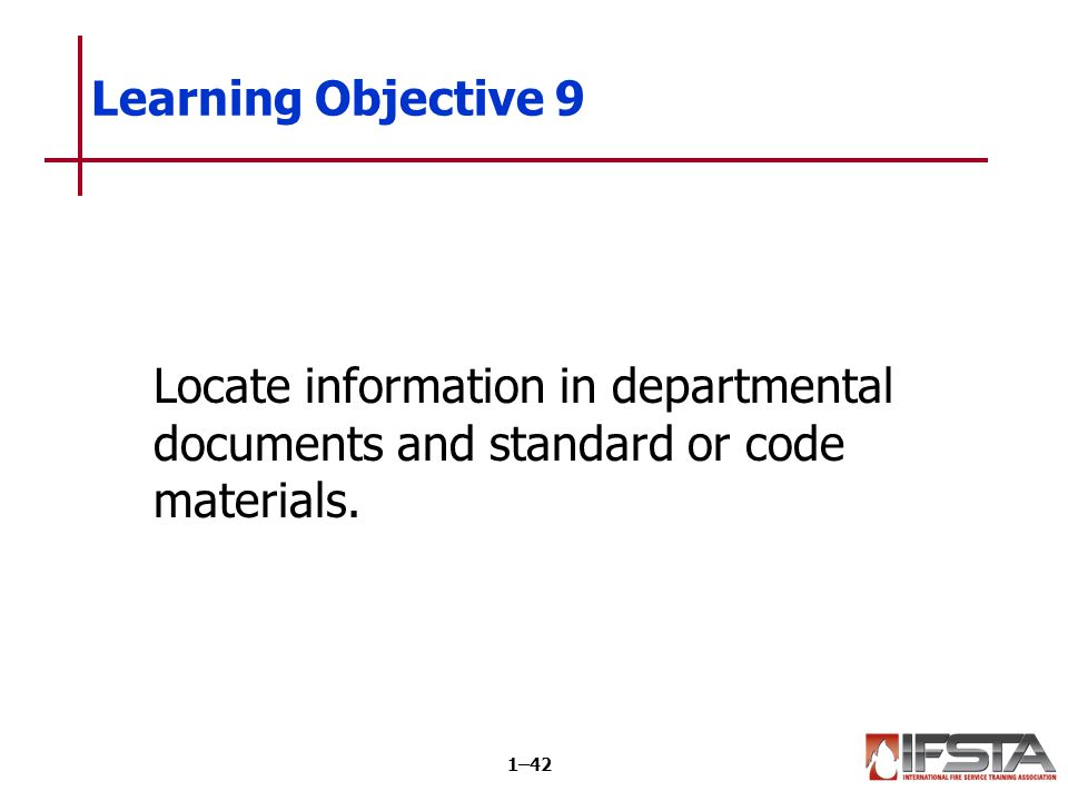 Learning Objective 10 Distinguish between fire department SOPs and rules and regulations.