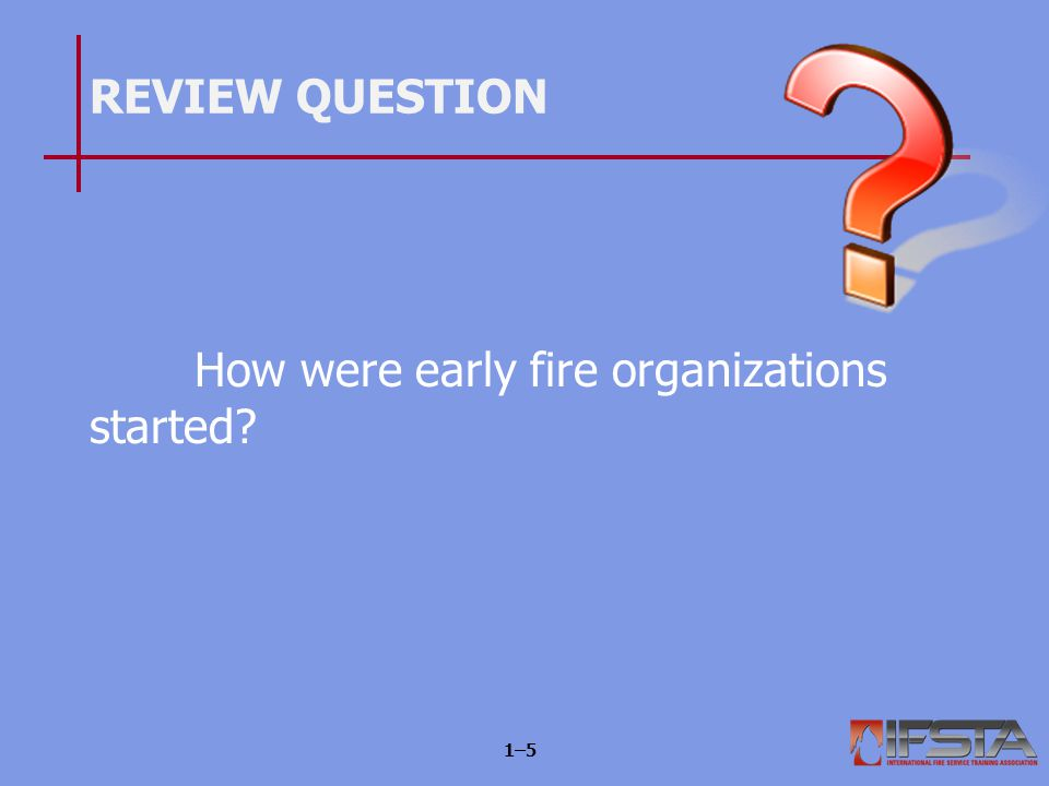 There are general trends of change in the modern fire service.