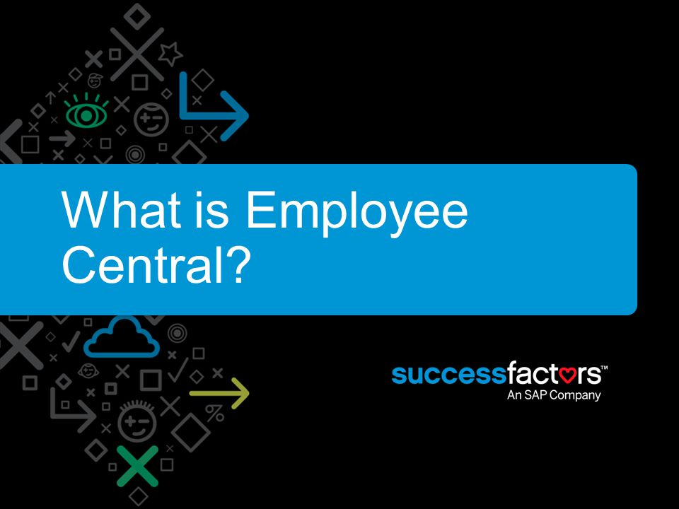 Employee Central Presentation Ppt Video Online Download