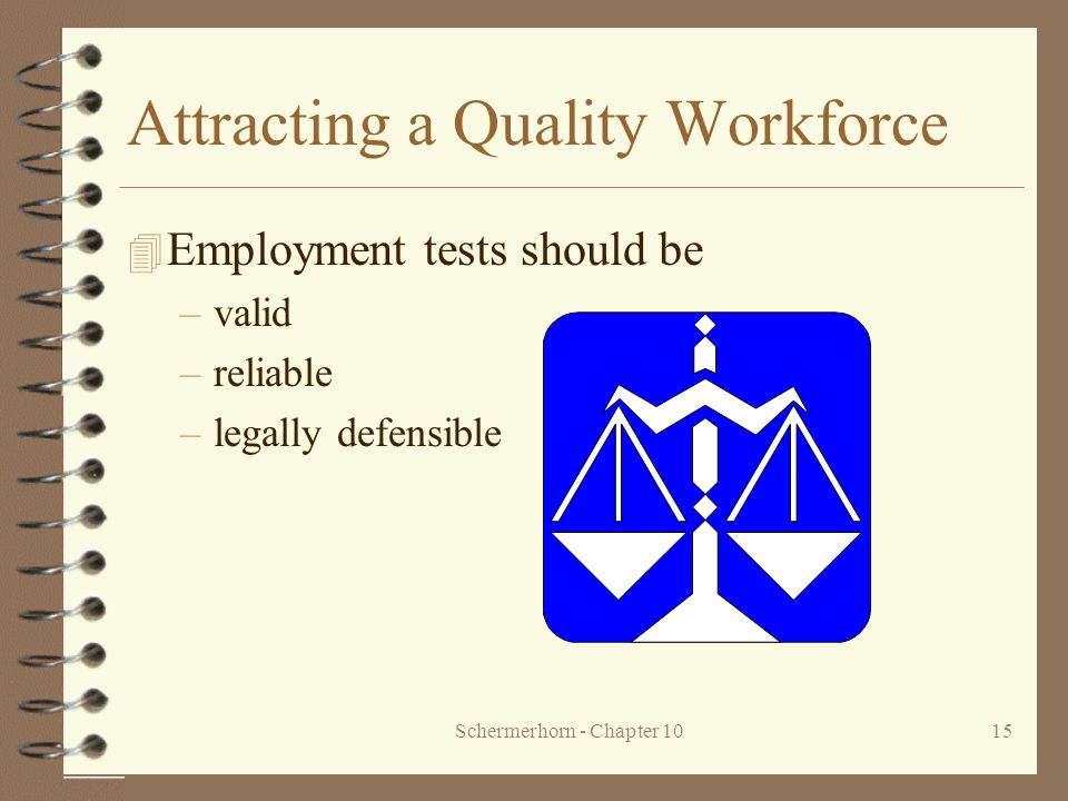 Attracting a Quality Workforce