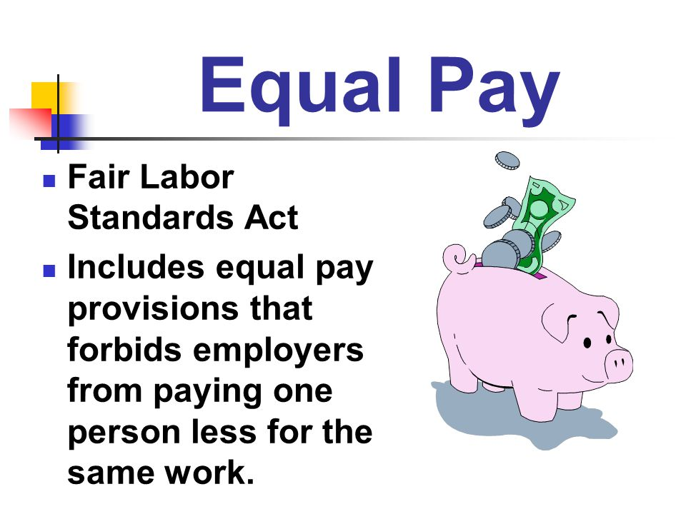 Equal Pay Fair Labor Standards Act