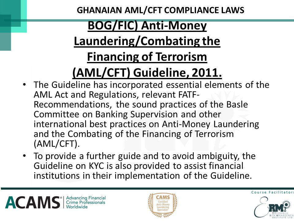GHANAIAN AML/CFT COMPLIANCE LAWS