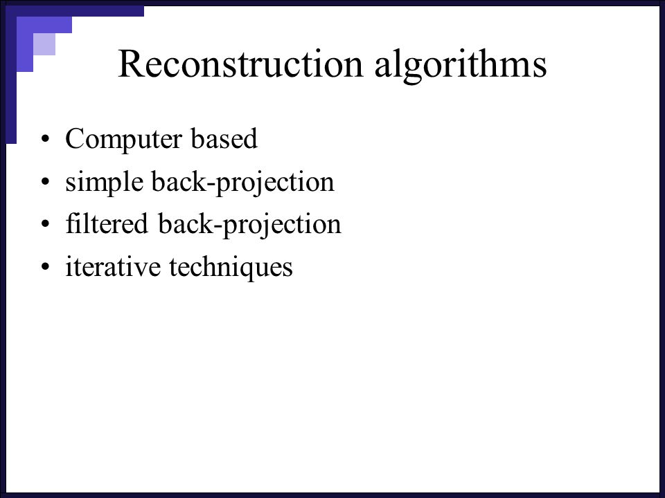 Reconstruction algorithms