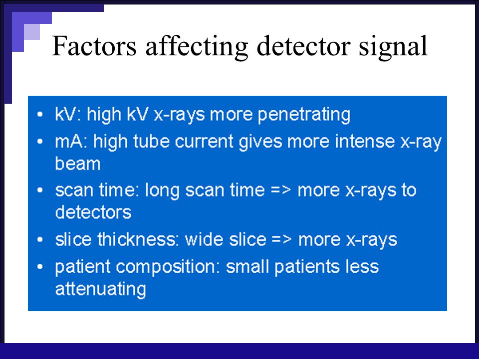 Factors affecting detector signal