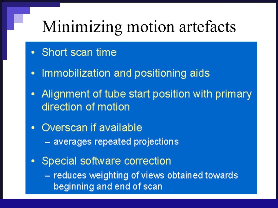 Minimizing motion artefacts