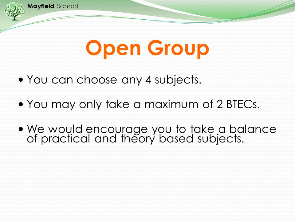 Open Group You can choose any 4 subjects.