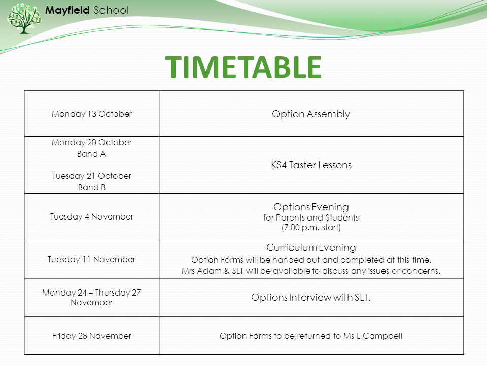 TIMETABLE Option Assembly KS4 Taster Lessons Options Evening