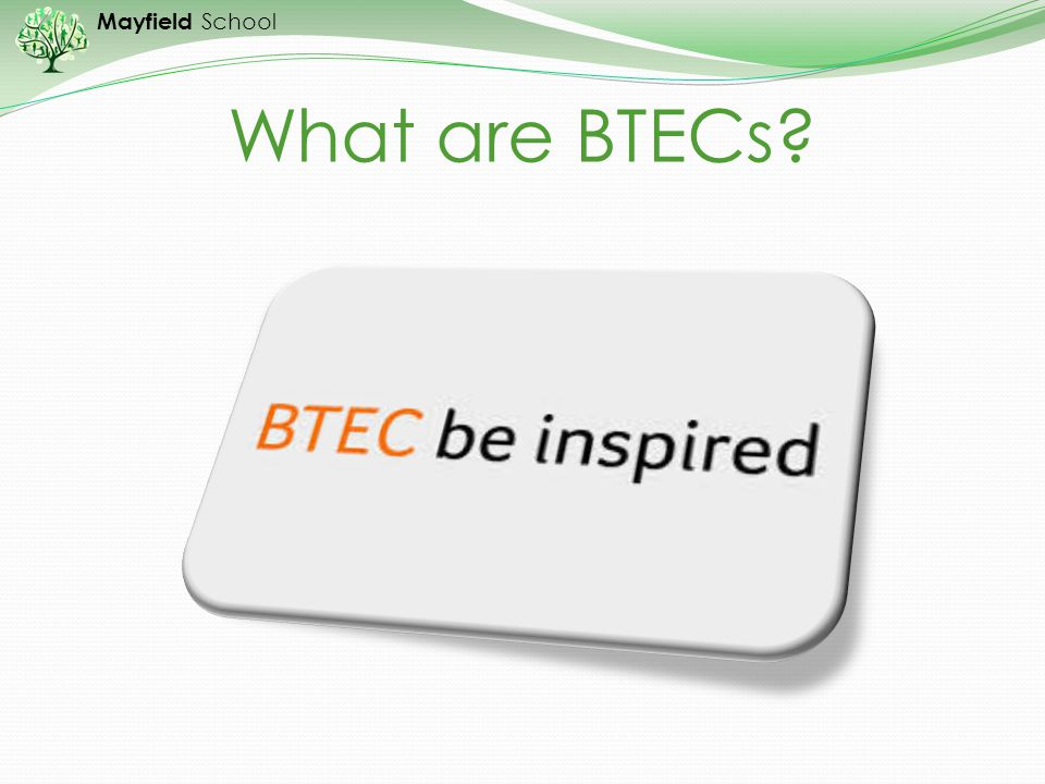 What are BTECs