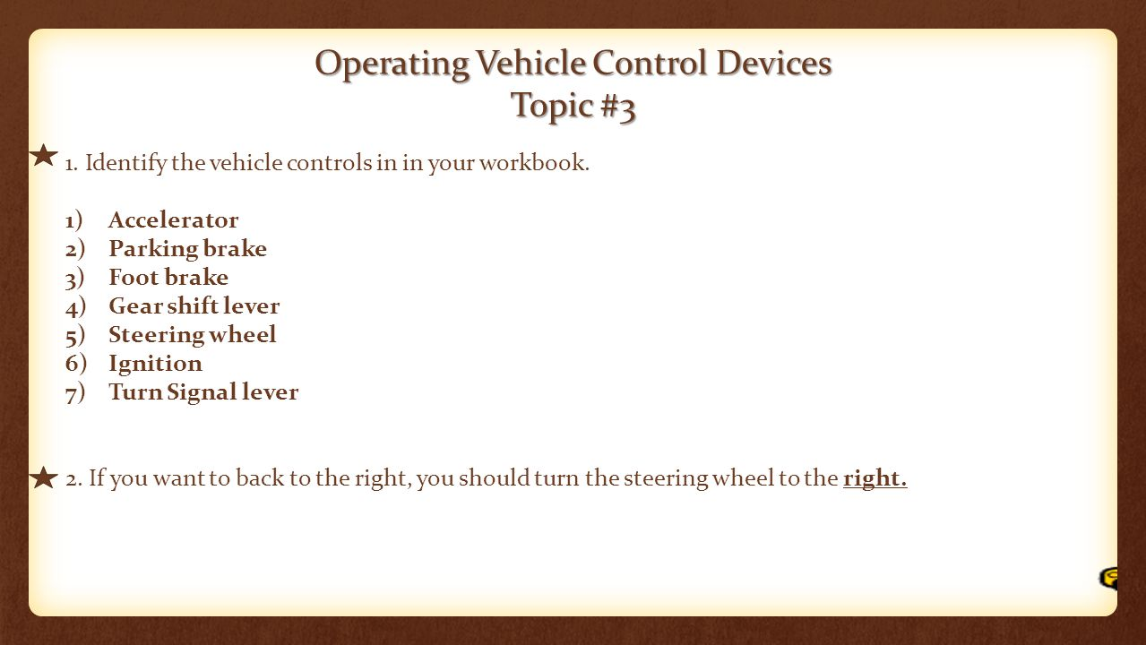 Operating Vehicle Control Devices Topic #3