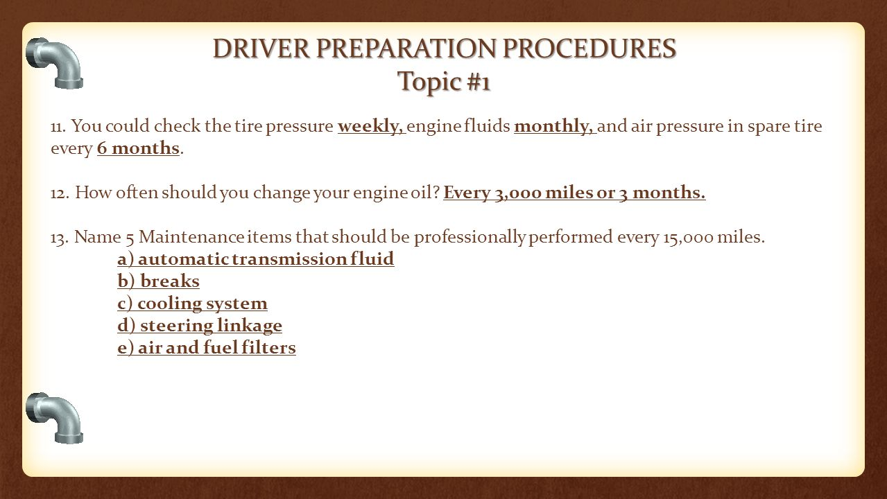 DRIVER PREPARATION PROCEDURES Topic #1