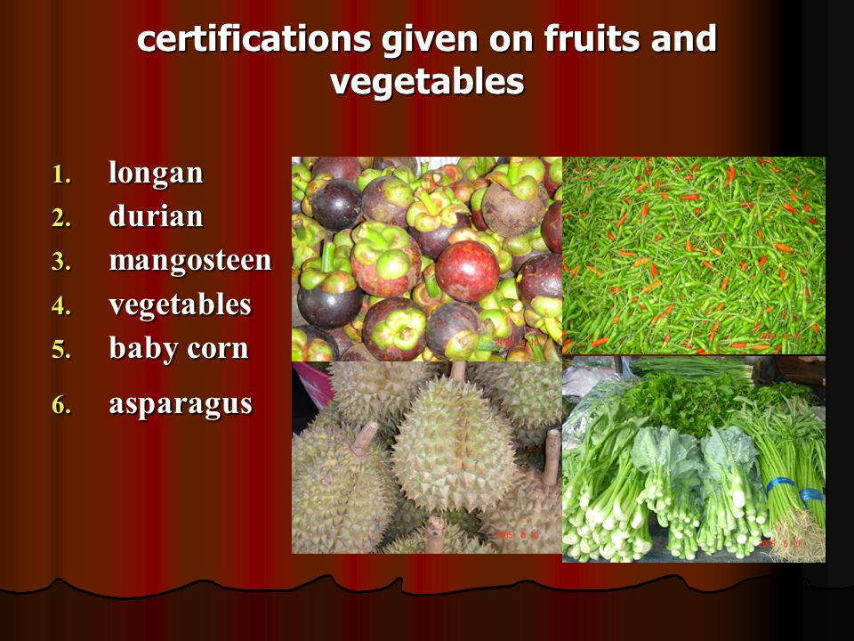 certifications given on fruits and vegetables