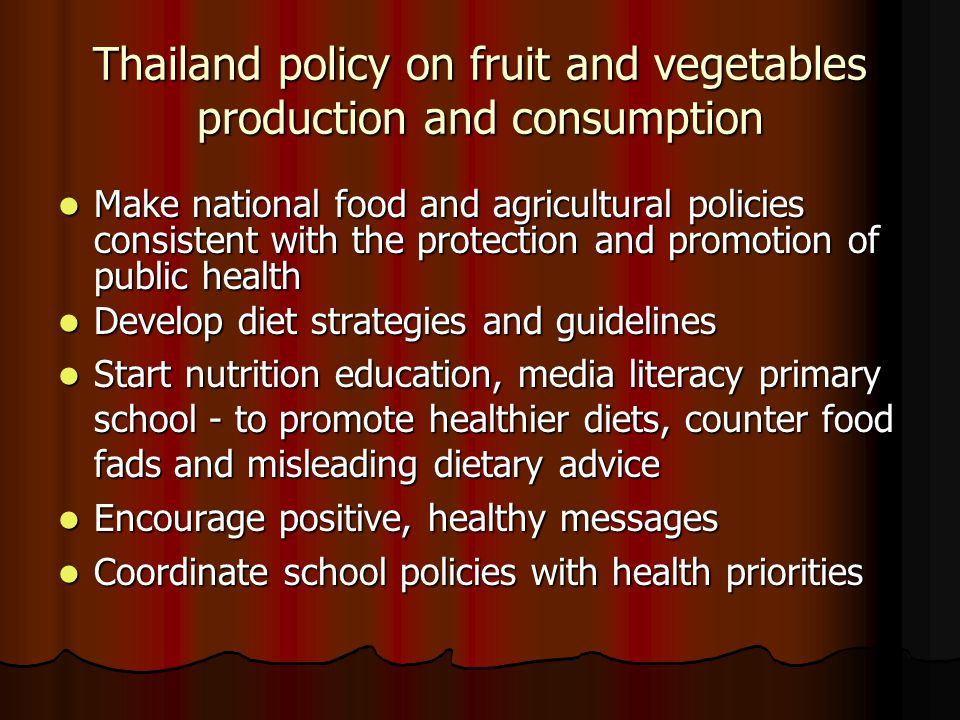 Thailand policy on fruit and vegetables production and consumption