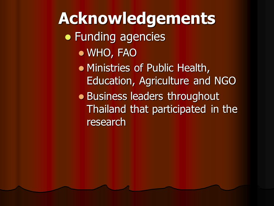 Acknowledgements Funding agencies WHO, FAO