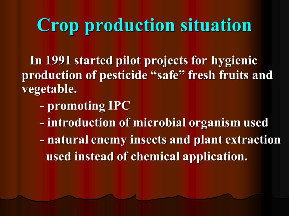 Crop production situation
