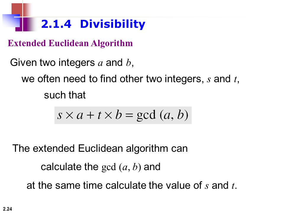 2.1.4 Divisibility Given two integers a and b,