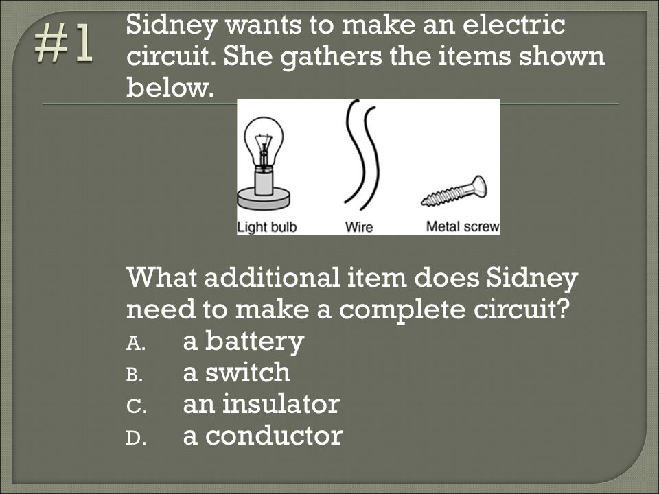 Things Needed To Make A Complete Circuit - Wiring Diagram ...