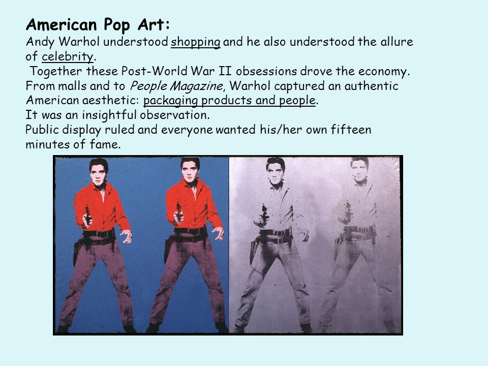 American Pop Art: Andy Warhol understood shopping and he also understood the allure of celebrity.