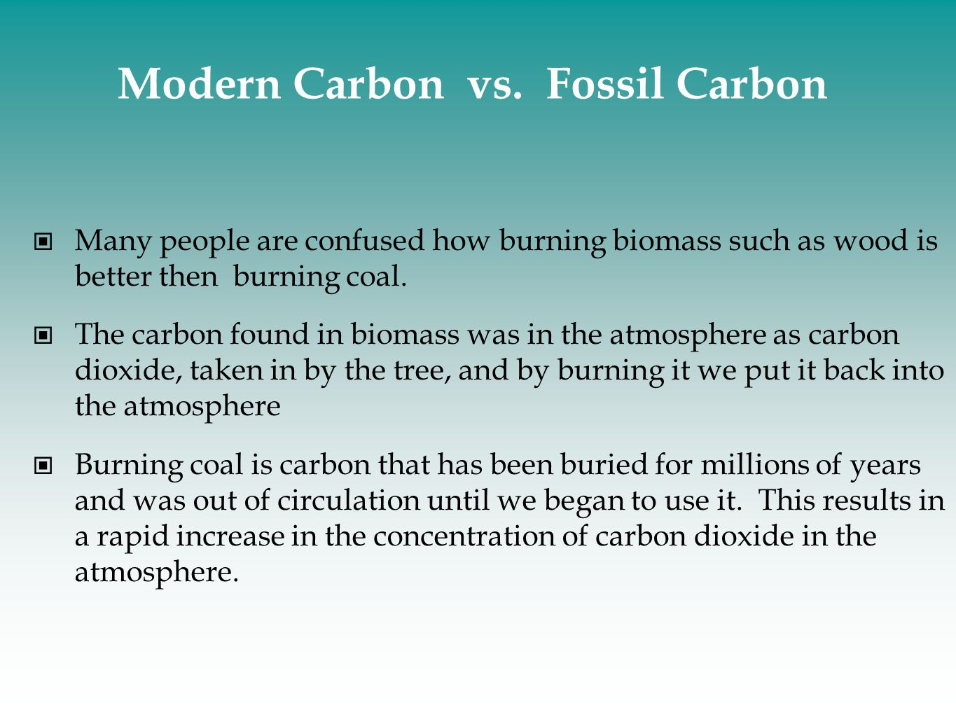 Modern Carbon vs. Fossil Carbon