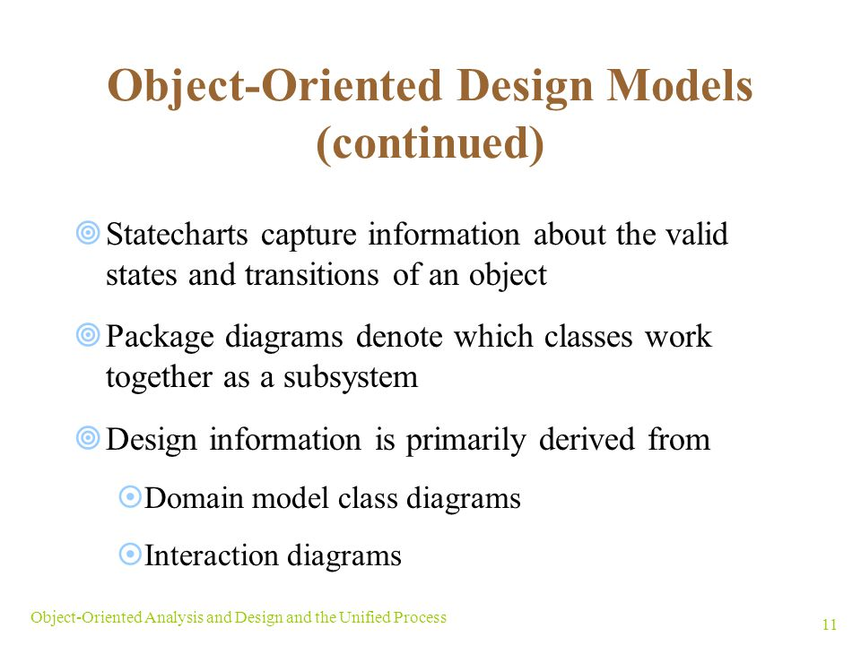 Object-Oriented Design Models (continued)
