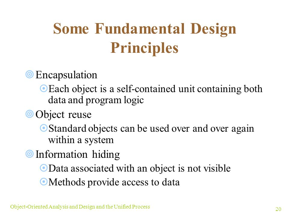 Some Fundamental Design Principles