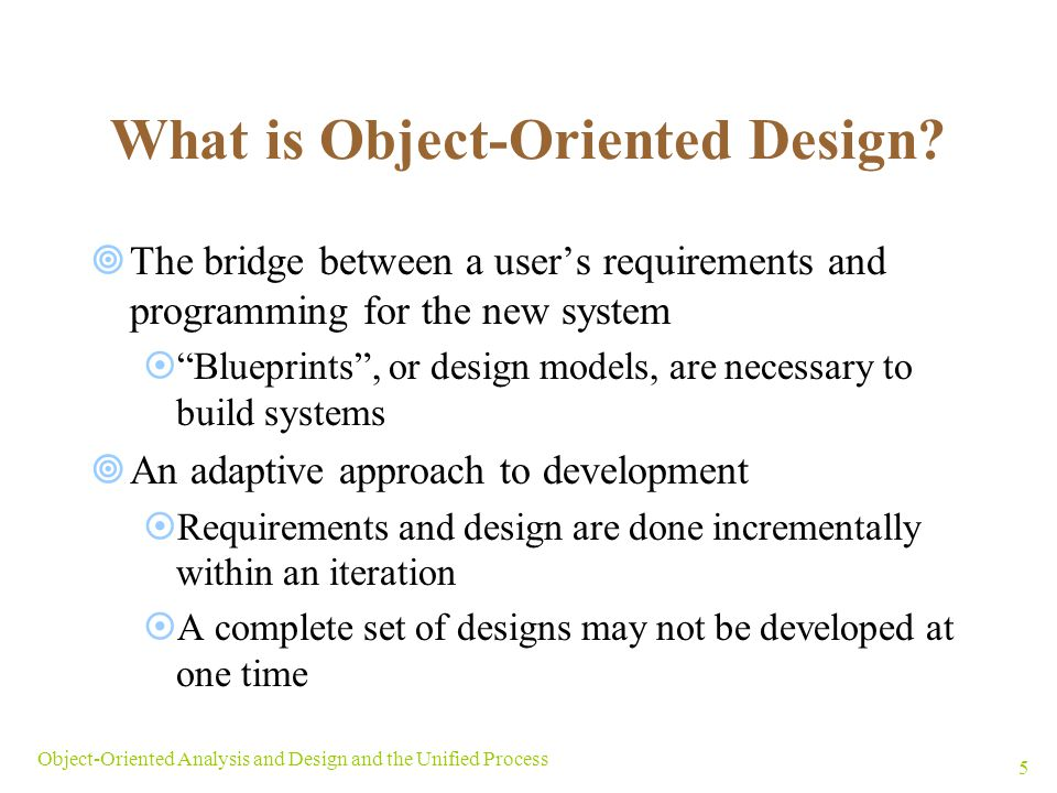 What is Object-Oriented Design