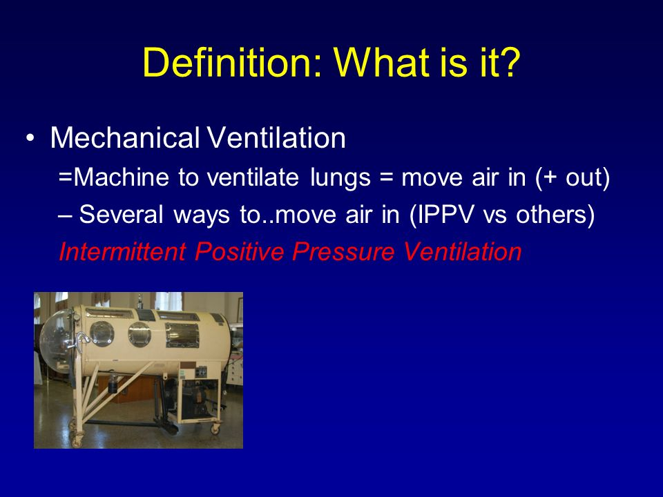 Definition: What is it Mechanical Ventilation