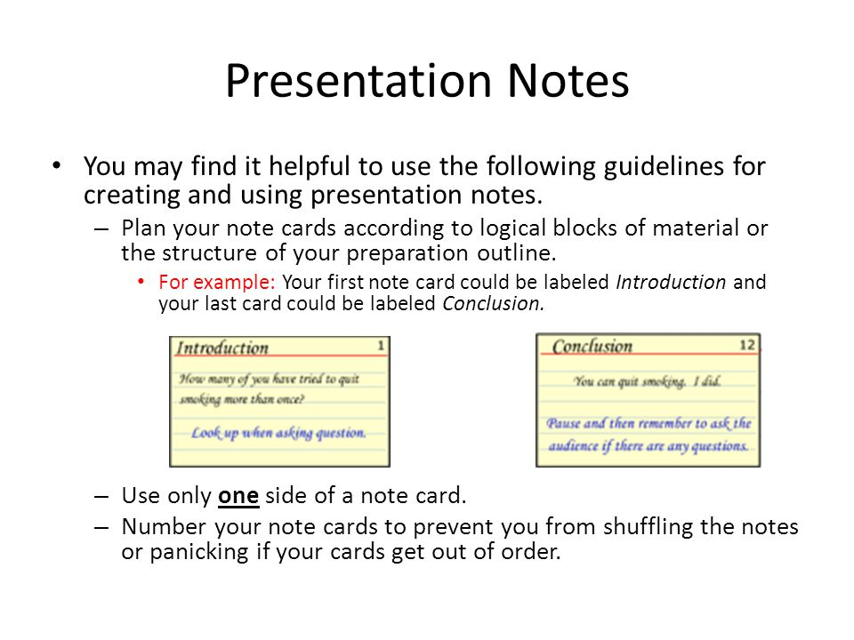 presentation notes you may find it helpful to use the following guidelines for creating and using