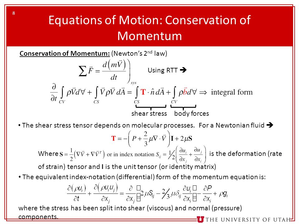 Equations of Motion: Conservation of Momentum