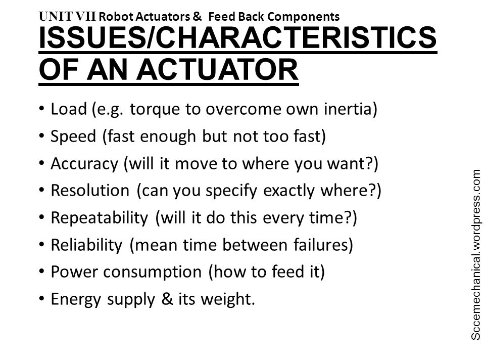 ISSUES/CHARACTERISTICS OF AN ACTUATOR