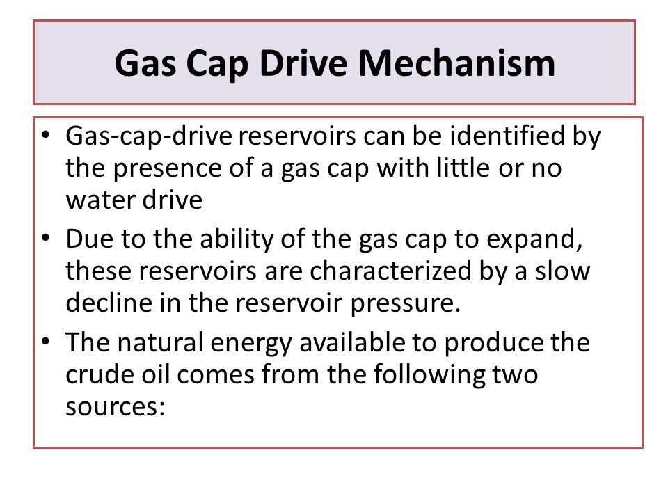 Gas Cap Drive Mechanism