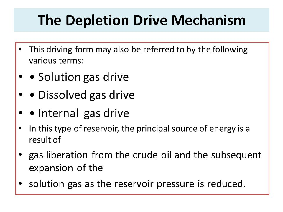 The Depletion Drive Mechanism