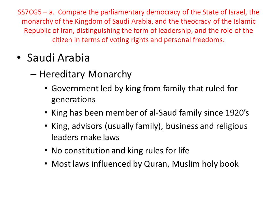 Saudi Arabia Hereditary Monarchy