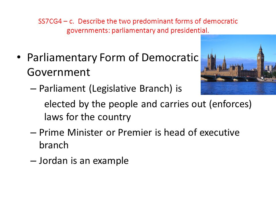 Parliamentary Form of Democratic Government