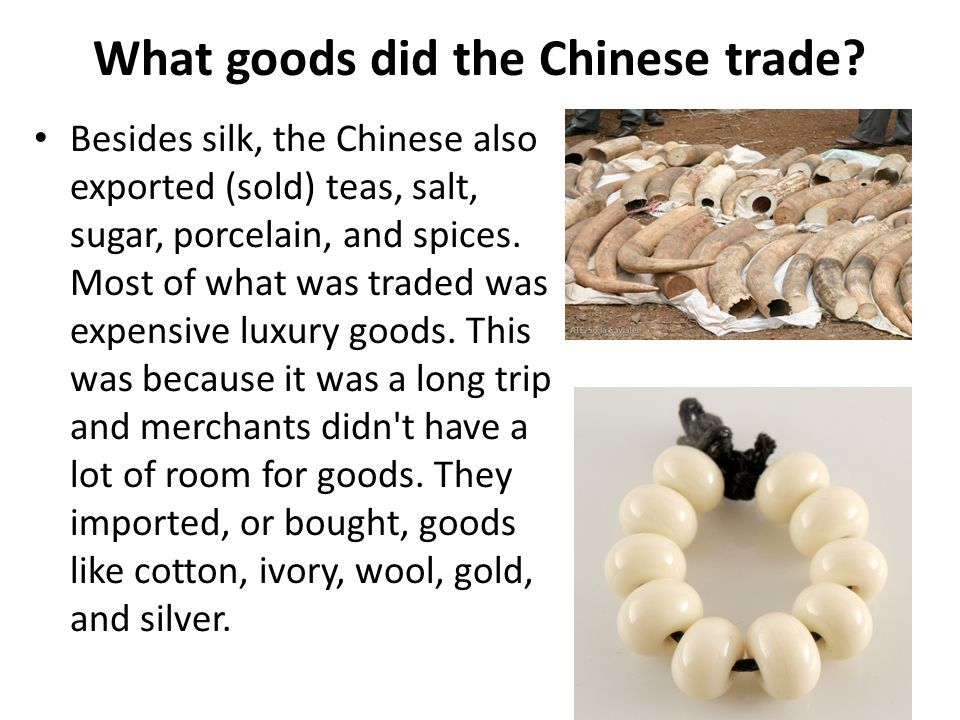 What goods did the Chinese trade