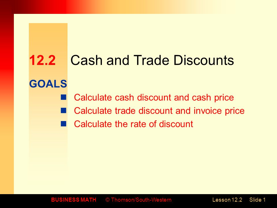 12.2 Cash and Trade Discounts