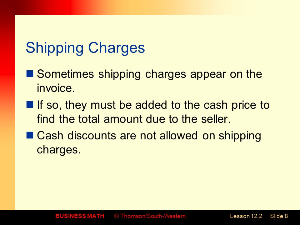 Shipping Charges Sometimes shipping charges appear on the invoice.