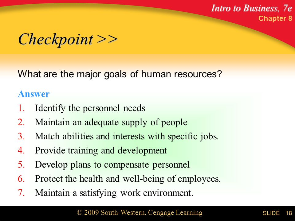 Checkpoint >> What are the major goals of human resources