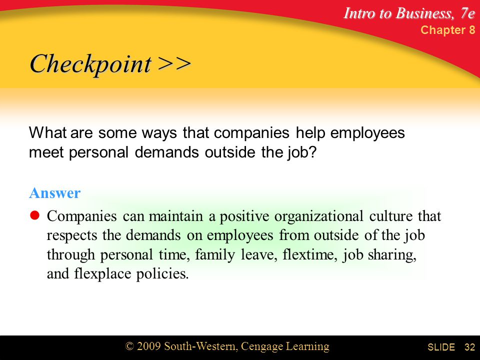 Chapter 8 Checkpoint >> What are some ways that companies help employees meet personal demands outside the job