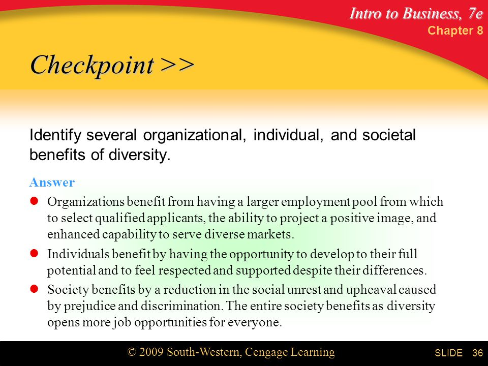 Chapter 8 Checkpoint >> Identify several organizational, individual, and societal benefits of diversity.