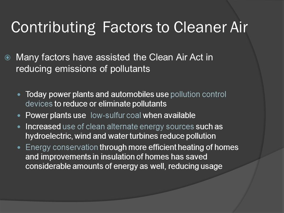 Contributing Factors to Cleaner Air